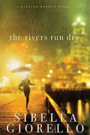 The Rivers Run Dry