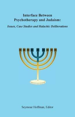 Interface Between Psychotherapy and Judaism