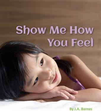 Show Me How You Feel