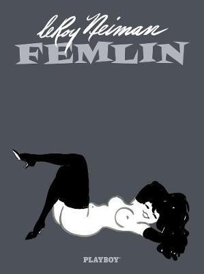 Leroy Neiman: Femlin 50th Anniversary Collection Cover Image