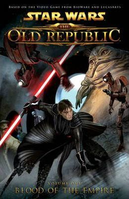 Star Wars: The Old Republic: Blood of the Empire Volume 1
