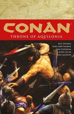 Conan Volume 12: Throne Of Aquilonia