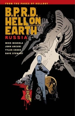 B.p.r.d. Hell On Earth Volume 3: Russia