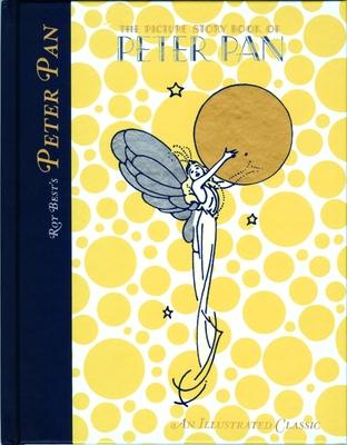 The Picture Story Book of Peter Pan  Roy Best  9781595836618