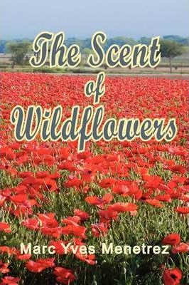 The Scent of Wildflowers Cover Image