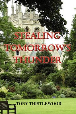 Stealing Tomorrow's Thunder Cover Image