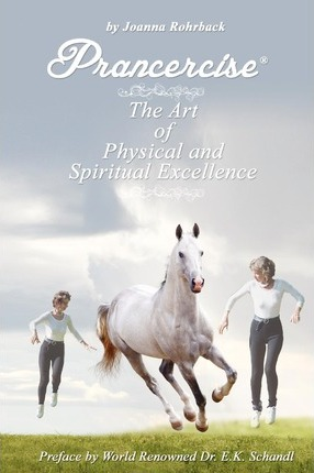 Prancercise : The Art of Physical and Spiritual Excellence