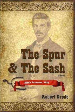 The Spur & the Sash Cover Image