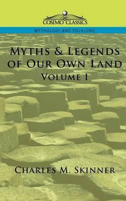 Myths & Legends of Our Own Land, Vol. 1 Cover Image