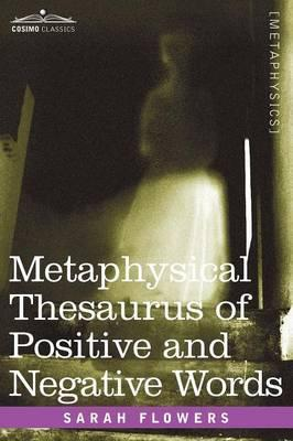 Metaphysical Thesaurus of Positive and Negative Words