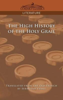 The High History of the Holy Grail Cover Image