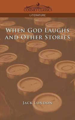 When God Laughs and Other Stories Cover Image