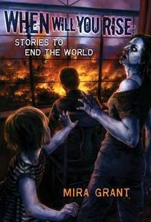 When Will You Rise  Stories to End the World
