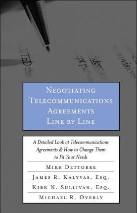 Negotiating Telecommunications Agreements Line by Line