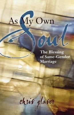 As My Own Soul  The Blessing of Same-Gender Marriage