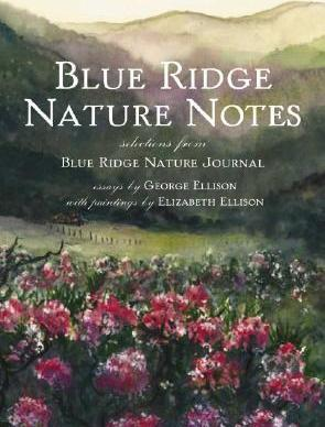 Blue Ridge Nature Notes  Selections from Blue Ridge Nature Journal
