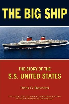 The Big Ship : The Story of the S.S. United States