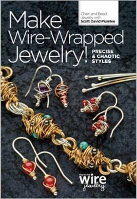 Make Wire Wrapped jewellery! Precise and Chaotic Styles DVD