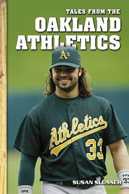 Tales from the Oakland Athletics