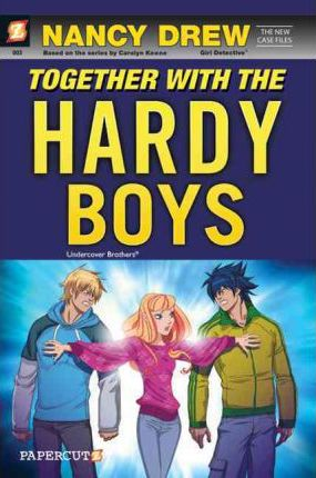 Nancy Drew The New Case Files #3: Together with the Hardy Boys