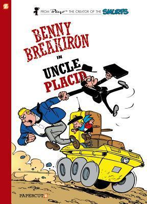 Benny Breakiron #4: Uncle Placid