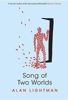 Song of Two Worlds