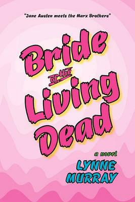 Bride of the Living Dead Cover Image
