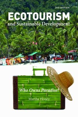 Ecotourism and Sustainable Development, Second Edition