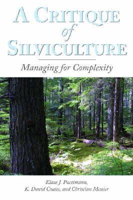 A Critique of Silviculture