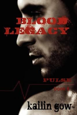Blood Legacy (Pulse Vampire Series #6) Cover Image