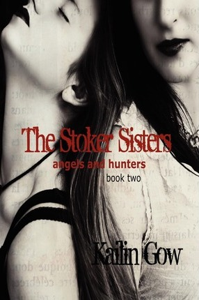 The Stoker Sisters (Book 2) Cover Image