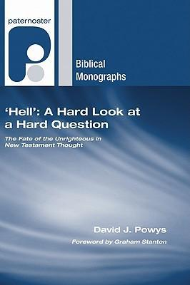 Hell: A Hard Look at a Hard Question