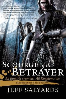 Scourge of the Betrayer : Bloodsounder's Arc Book One