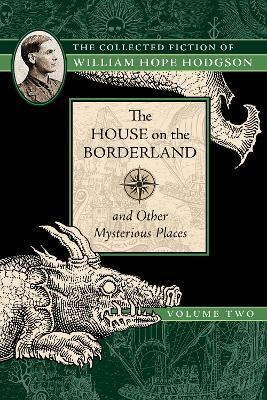 The House on the Borderland and Other Mysterious Places