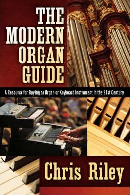 The Modern Organ Guide
