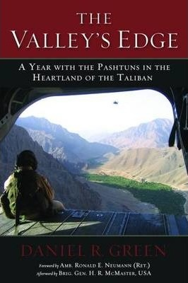The Valley's Edge : A Year with the Pashtuns in the Heartland of the Taliban