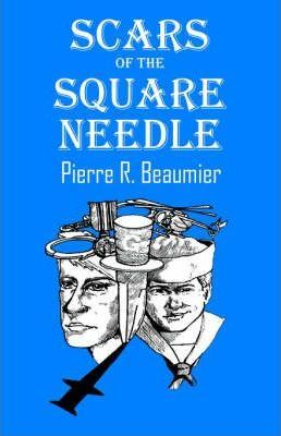 Scars of the Square Needle Cover Image