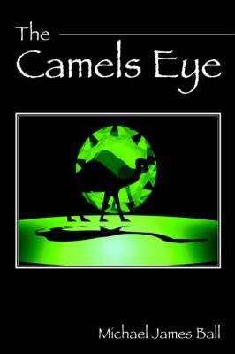 The Camels Eye Cover Image