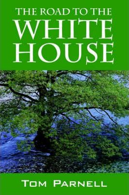The Road to the White House Cover Image