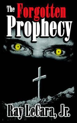 The Forgotten Prophecy Cover Image