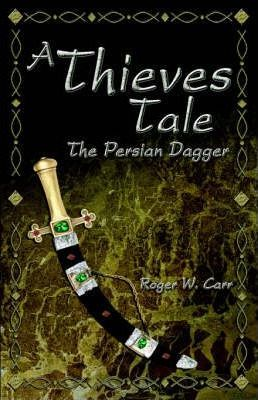 A Thieves Tale Cover Image