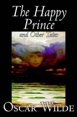 The Happy Prince and Other Tales by Oscar Wilde, Fiction, Literary, Classics Cover Image