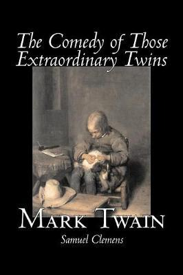 The Comedy of Those Extraordinary Twins Cover Image