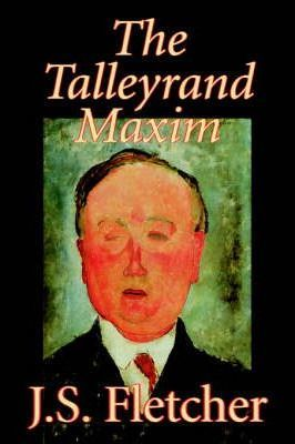 The Talleyrand Maxim Cover Image