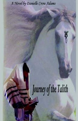 Journey of the Talith Cover Image