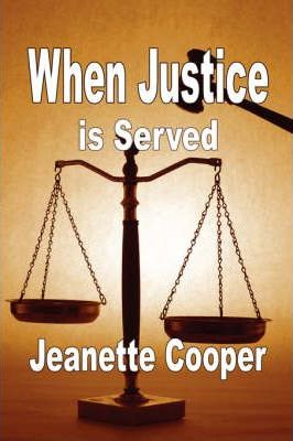 When Justice is Served Cover Image