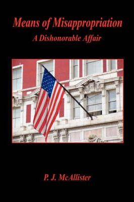 Means of Misappropriation - A Dishonorable Affair Cover Image