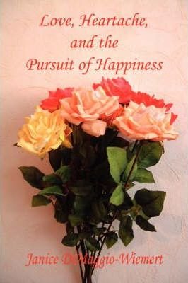 Love, Heartache, and the Pursuit of Happiness Cover Image