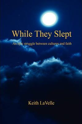 While They Slept - An Epic Struggle Between Cultures and Faith Cover Image
