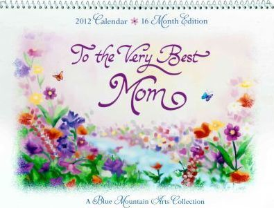 To the Very Best Mom Calendar
